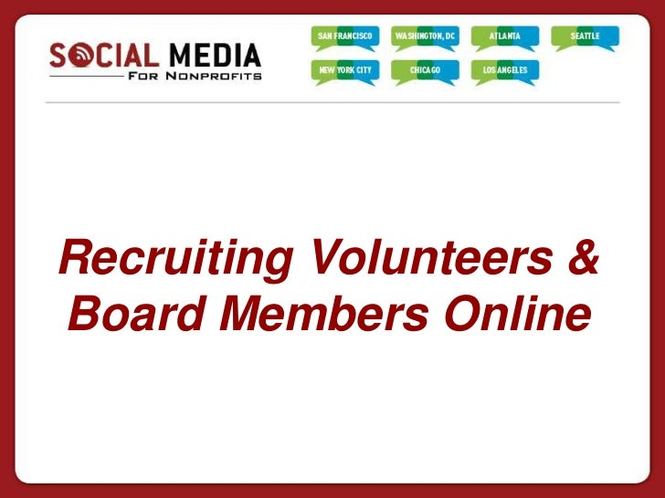Recruiting Volunteers &Board Members Online
