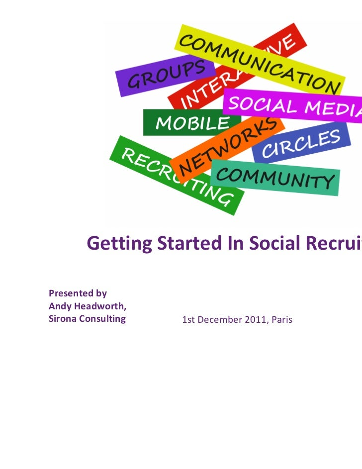 Social Recruiting: Tools, Technologies and Techniques