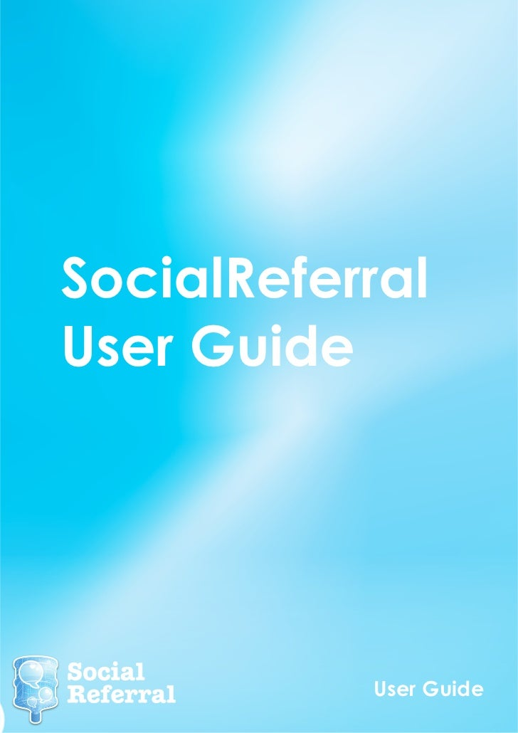Social Referral User Guide 2012