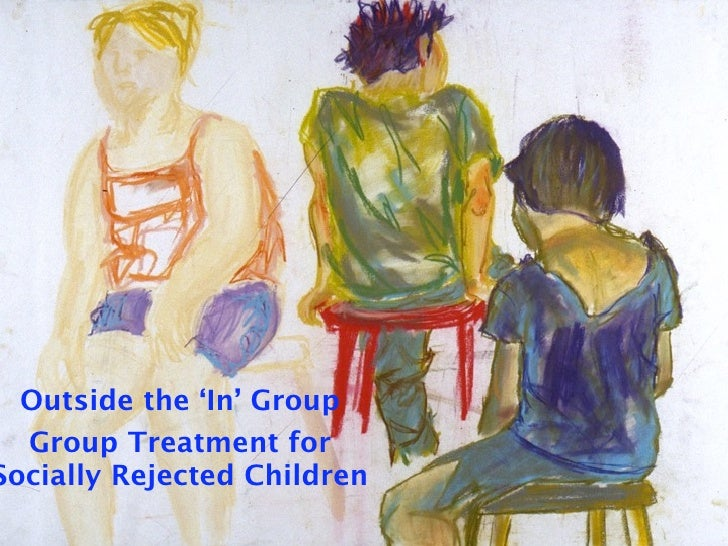 Outside the 'In' Group  Group Treatment forSocially Rejected Children