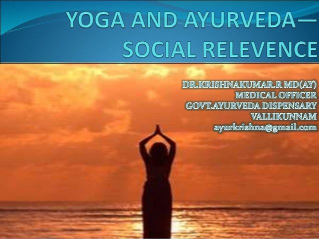 Social relevence of yoga kk