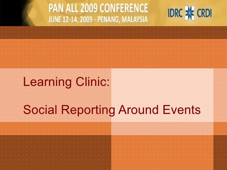 Learning Clinic:  Social Reporting Around Events