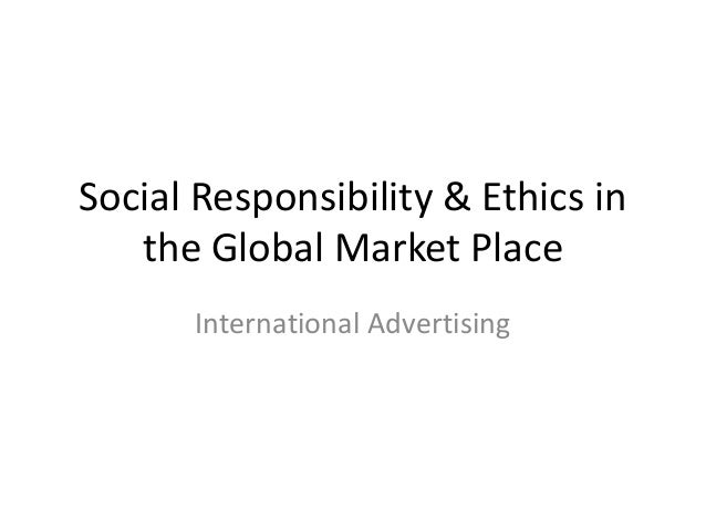 global ethics and social responsibility Corporate social responsibility issues in an effort to better serve our members, nhbsr is in the process of developing a summary on a full spectrum of corporate social responsibility issues.