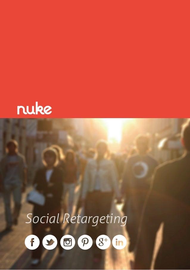 Social retargeting exclusive Nuke whitepaper