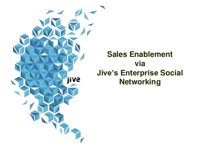 Social sales enablement with jive