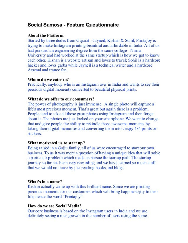 Social Samosa - Feature Questionnaire  !  About the Platform. Started by three dudes from Gujarat - Jayneil, Kishan & Sohi...