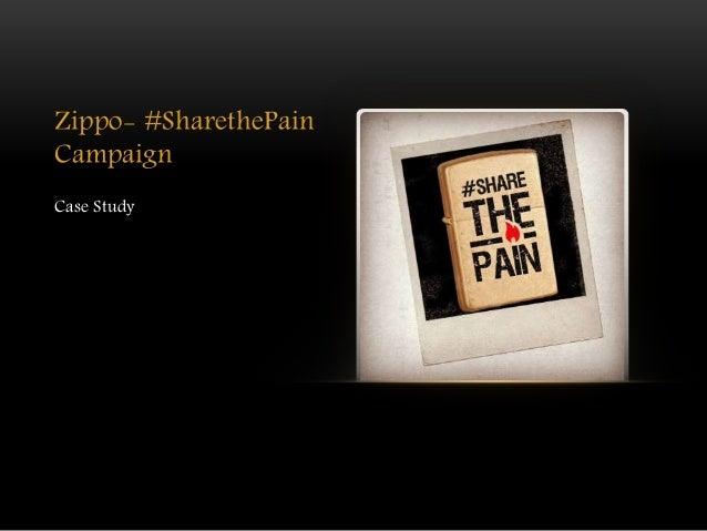 Zippo- #SharethePain Campaign Case Study