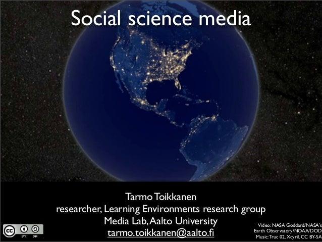 Social science media