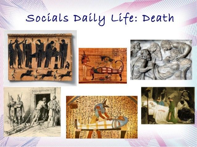 Socials Daily Life: Death