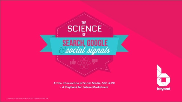 The Science of Search, Google & Social Signals