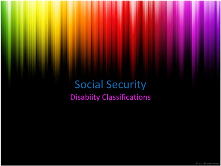 Social Security Disabiity Classifications