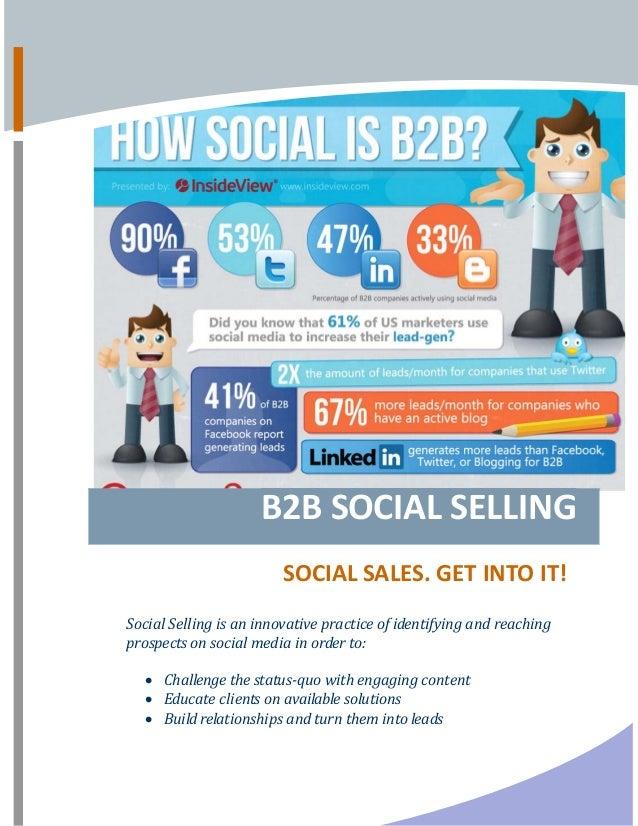 B2BSOCIALSELLING SOCIALSALES.GETINTOIT!SocialSellingisaninnovativepracticeofidentifyingandreachingp...