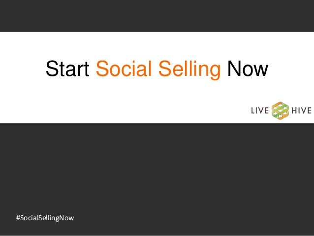 Start Social Selling Now #SocialSellingNow