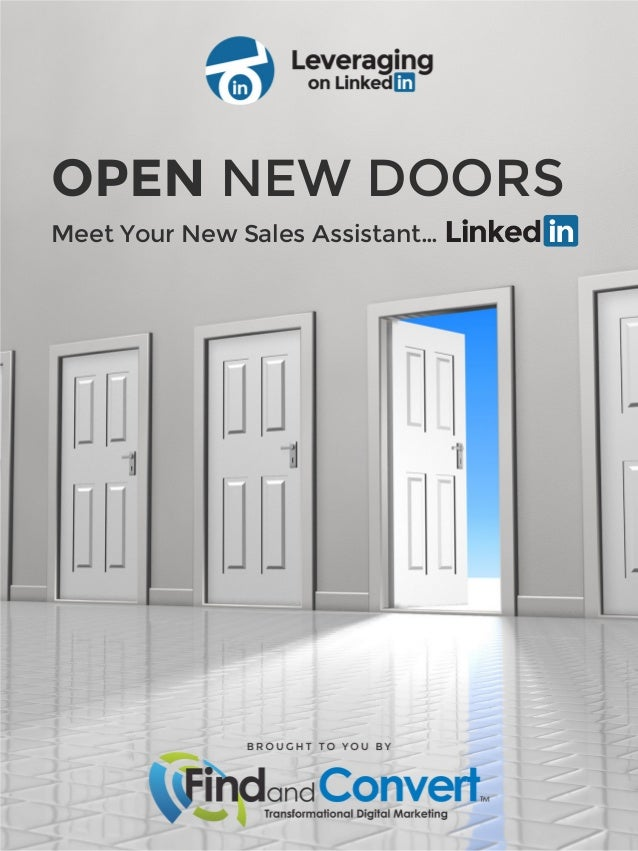 OPEN NEW DOORS Meet Your New Sales Assistant…