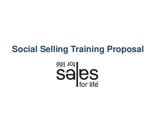 Sales For Life - Social Selling Training Proposal