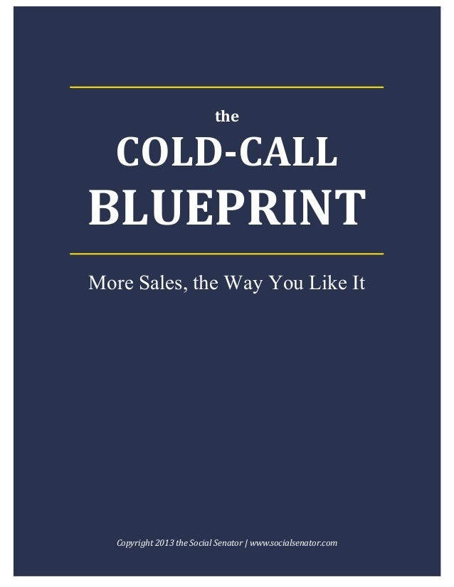 cold call script template - cold calling blueprint 2013