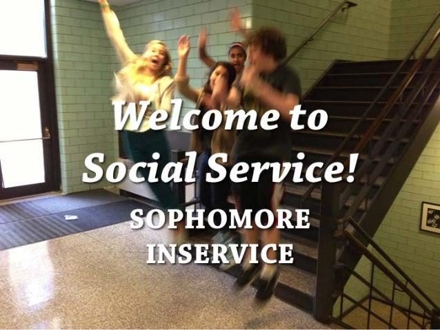 Social Service - Sophomore Inservice