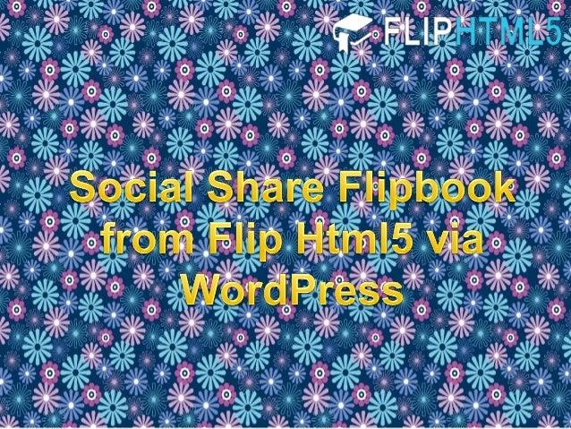Social Share Flipbook from Flip Html5 via WordPress