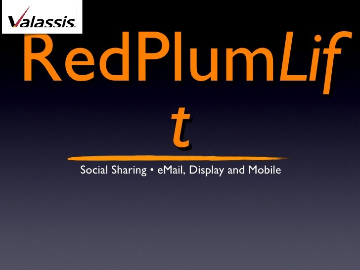 RedPlum Lift Social Sharing • eMail, Display and Mobile