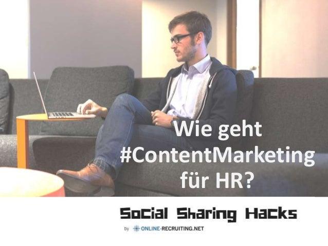 Wie geht #ContentMarketing für HR?