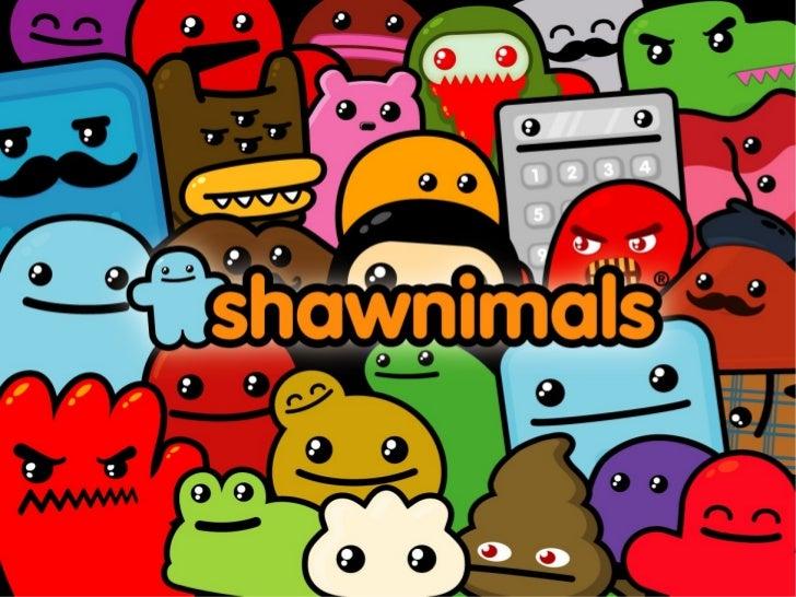 Social shawnimals