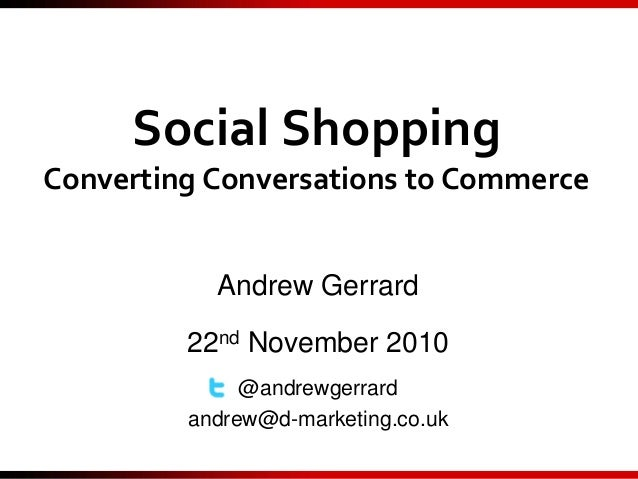 Social Shopping - Converting Conversations to Commerce