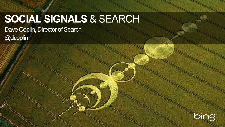 SocialSignals & Search<br />Dave Coplin, Director of Search<br />@dcoplin<br />