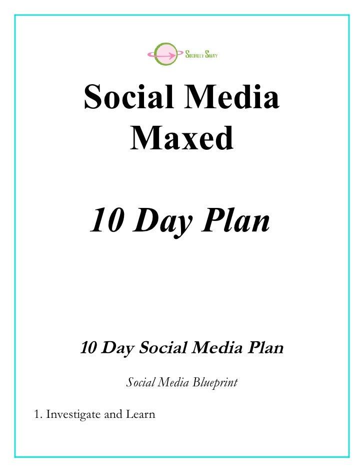 Social Media            Maxed          10 Day Plan        10 Day Social Media Plan                  Social Media Blueprint...