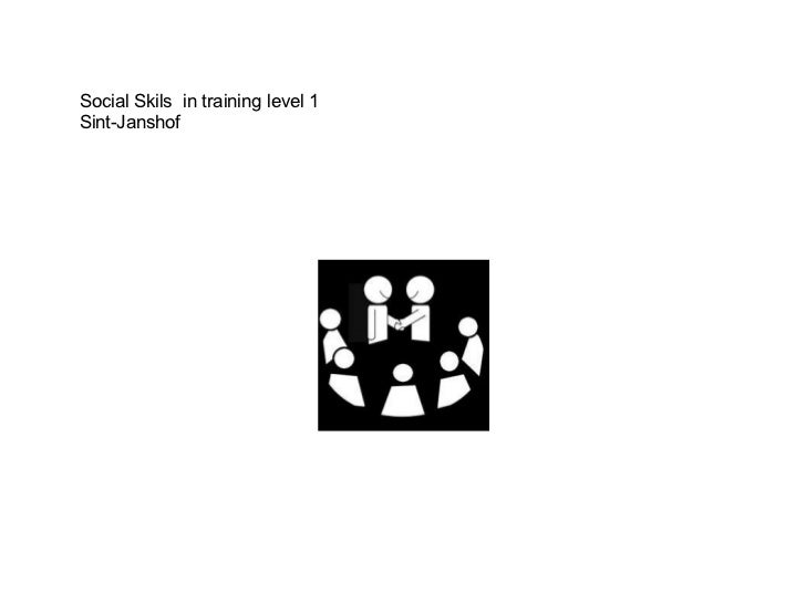 Social Skils  in training level 1 Sint-Janshof