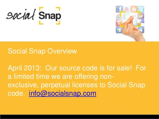 Social Snap overview:  licenses