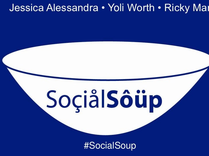 Jessica Alessandra • Yoli Worth • Ricky Mar               #SocialSoup