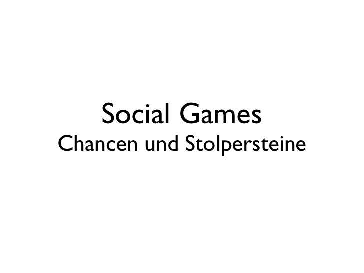 Social Games Chancen und Stolpersteine