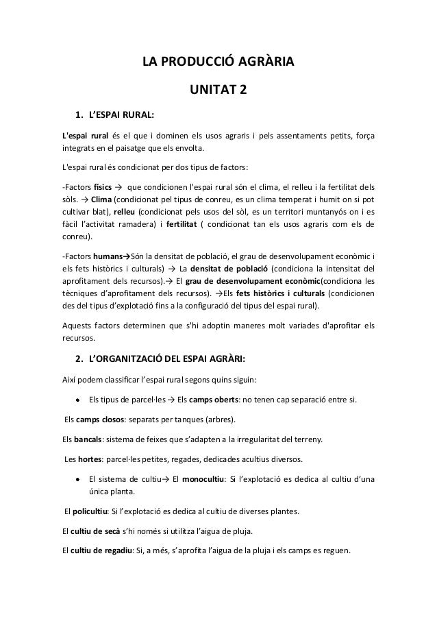 LA PRODUCCIÓ AGRÀRIA UNITAT 2 1. L'ESPAI RURAL: L'espai rural és el que i dominen els usos agraris i pels assentaments pet...