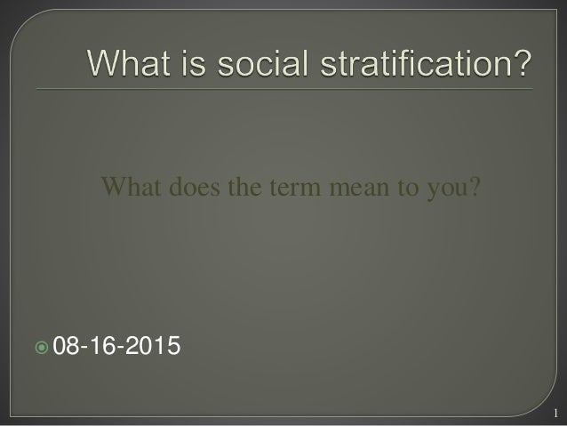 08-16-2015 1 What does the term mean to you?
