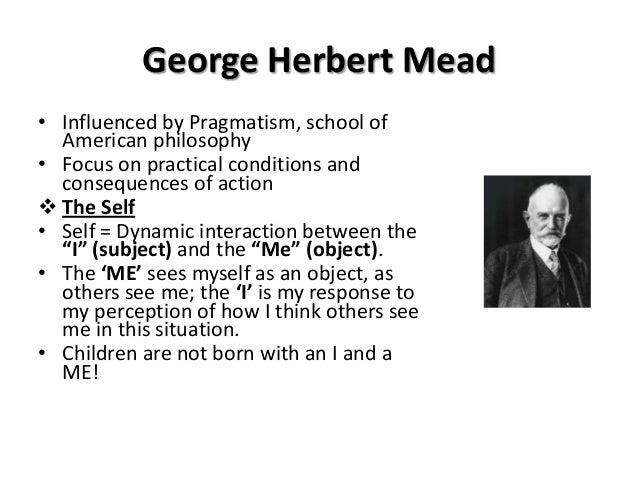 George Herbert mead considered the self to be
