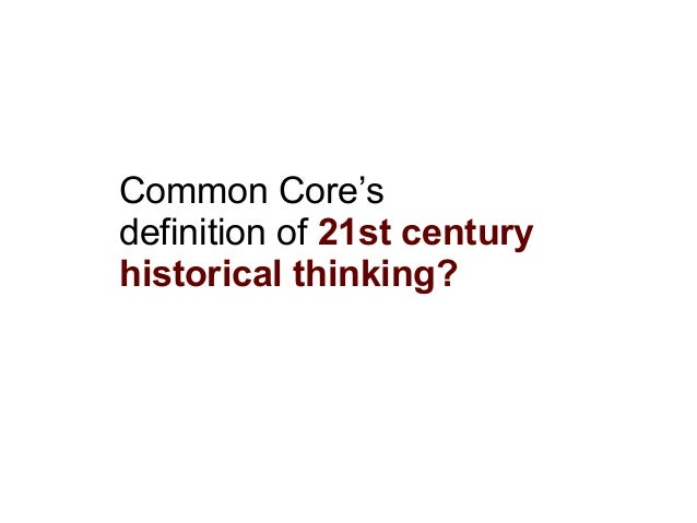 MACE - 21st century Social Studies and the Common Core
