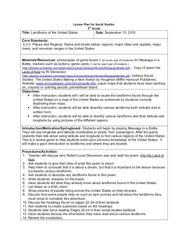 Lesson Plan for Social Studies5thGradeTitle: Landforms of the United States Date: September 13, 2010Core Standards:5.3.3 P...
