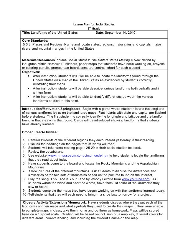 Lesson Plan for Social Studies5thGradeTitle: Landforms of the United States Date: September 14, 2010Core Standards:5.3.3 P...