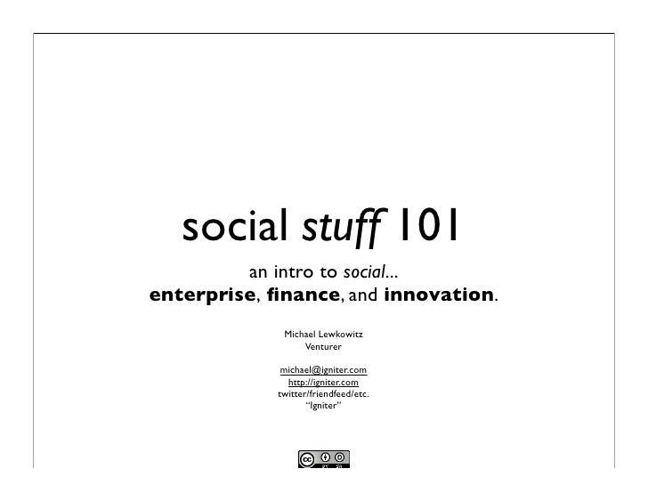 Social Stuff 101
