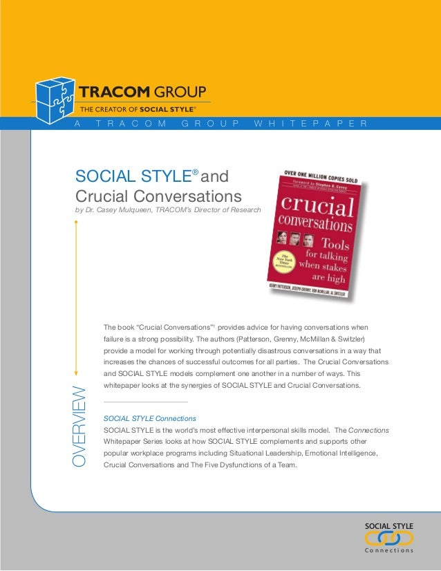A        T R A C O M               G R O U P               W H I T E P A P E R  SOCIAL STYLE® and  Crucial Conversations  ...