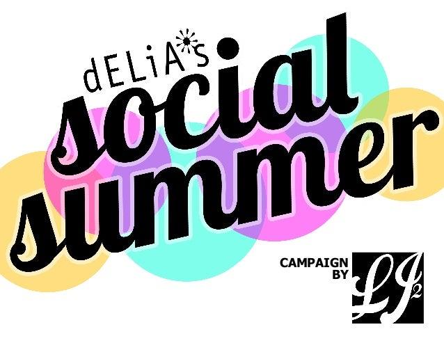 dELiA*s: The Social Summer Campaign