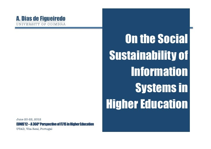 On the Social Sustainability of Information Systems in Higher Education