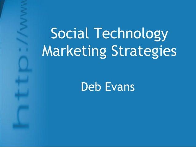 Social technology marketing strategies