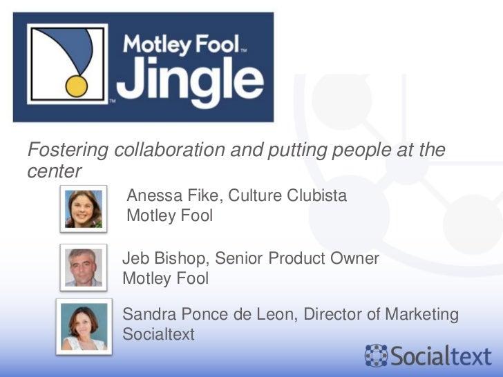 Socialtext Motley Fool's Social Intranet is Jingle