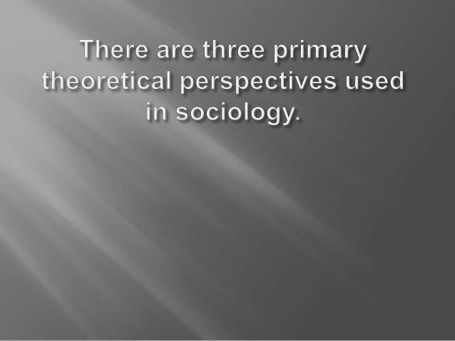  To briefly explain, there are what are called  Macro and Micro theories (perspectives) in  sociology.   Macro looks at ...