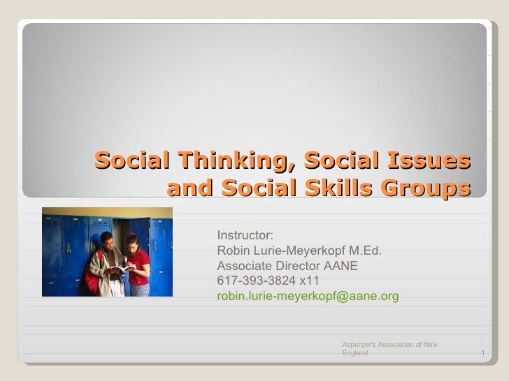 Social Thinking, Social Issues And Social Skills Groups 11 10[1]