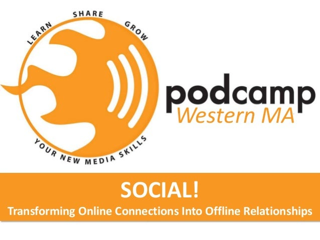 Social! Transforming Online Connections into Offline Relationships