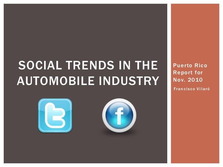 Puerto Rico Report for Nov. 2010<br />Social trends in the automobile industry<br />Francisco Vilaró<br />