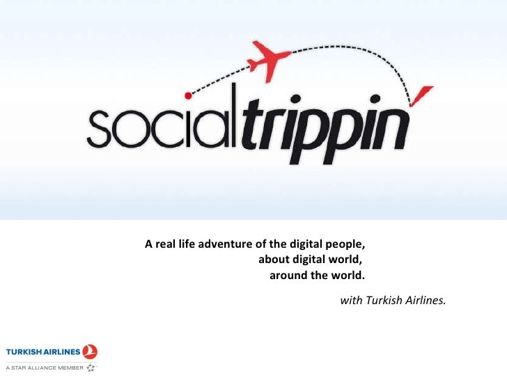 A real life adventure of the digitalpeople,  about digital world, around the world.<br />with Turkish Airlines.<br />