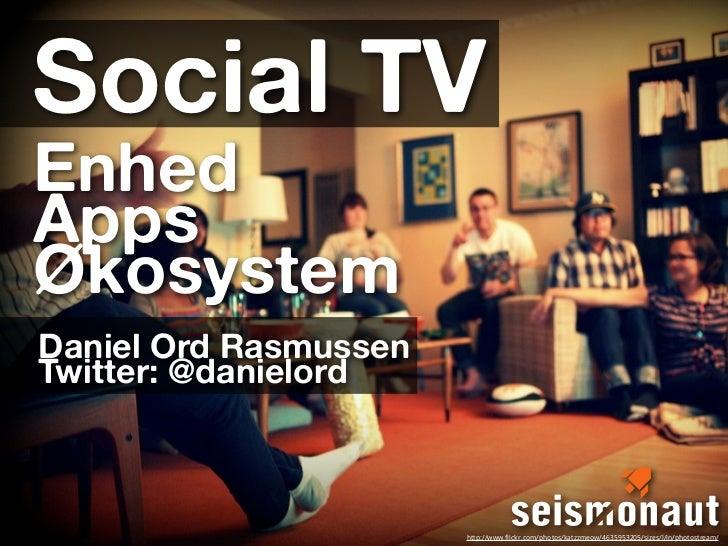 Social TV: 3 tilgange til fremtidens fjernsyn